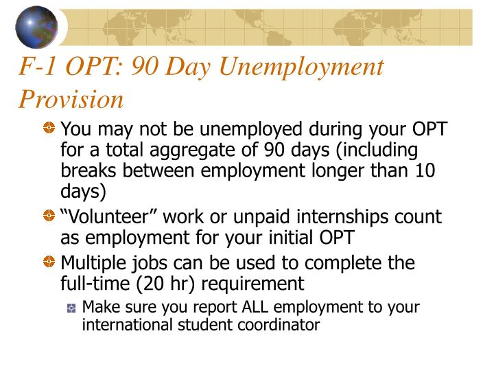 F-1 OPT: 90 Day Unemployment Provision
