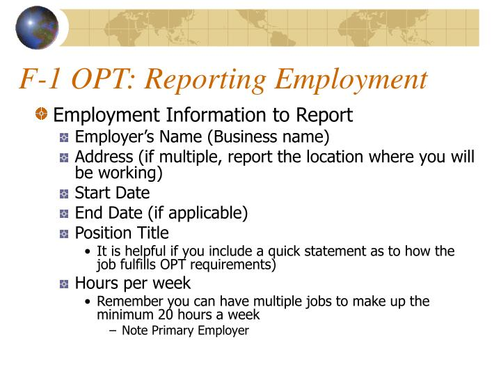 F-1 OPT: Reporting Employment