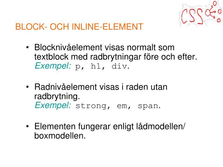 BLOCK- OCH INLINE-ELEMENT