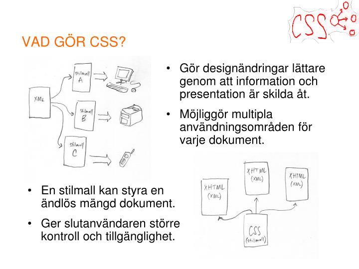 VAD GÖR CSS?