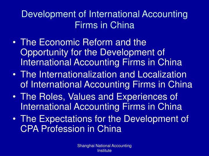 Development of International Accounting Firms in China