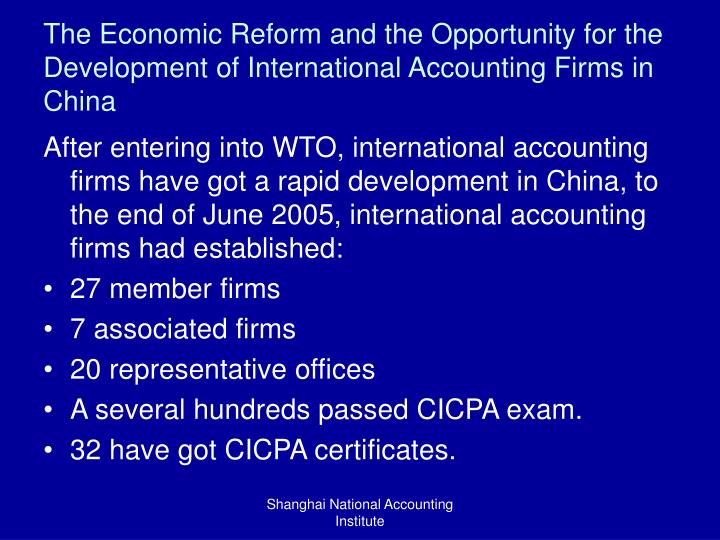 The Economic Reform and the Opportunity for the Development of International Accounting Firms in China