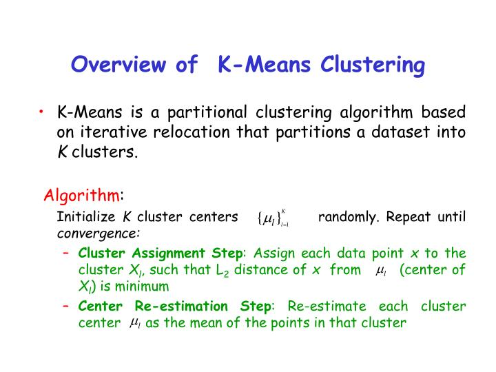 Overview of  K-Means Clustering