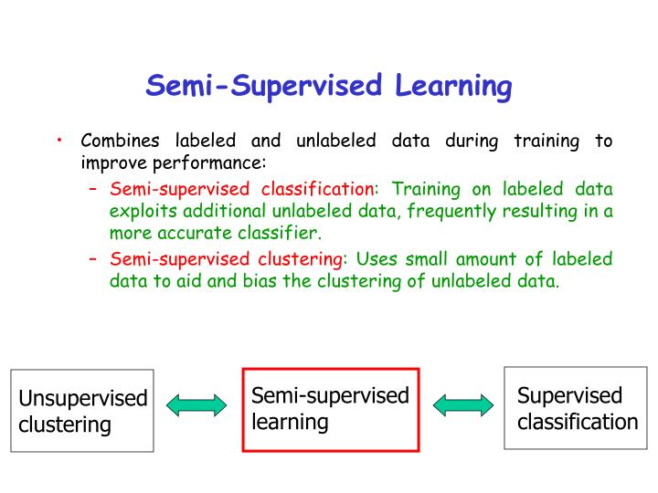 Semi-supervised