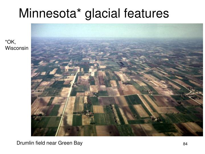 Minnesota* glacial features