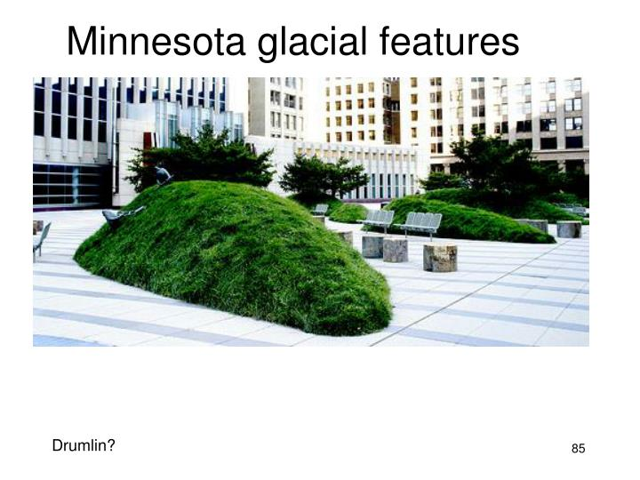 Minnesota glacial features