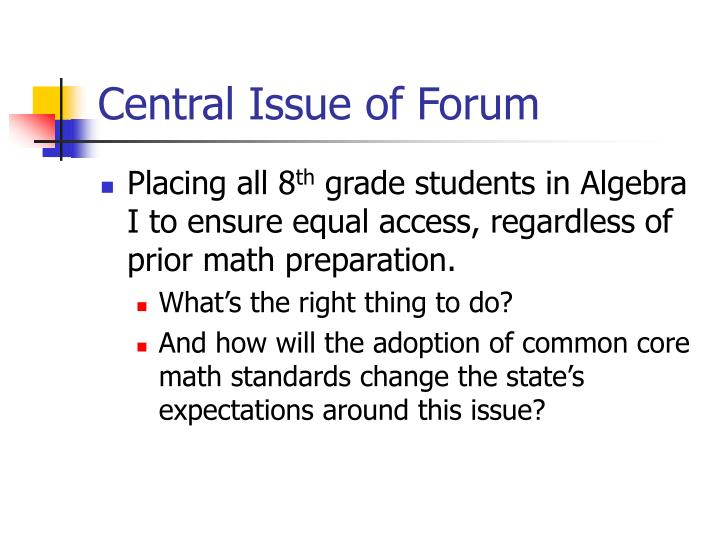 Central Issue of Forum