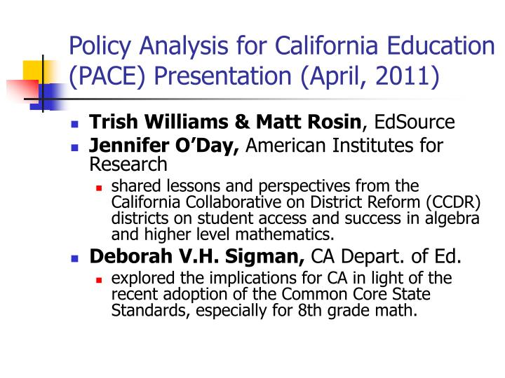Policy Analysis for California Education (PACE) Presentation (April, 2011)