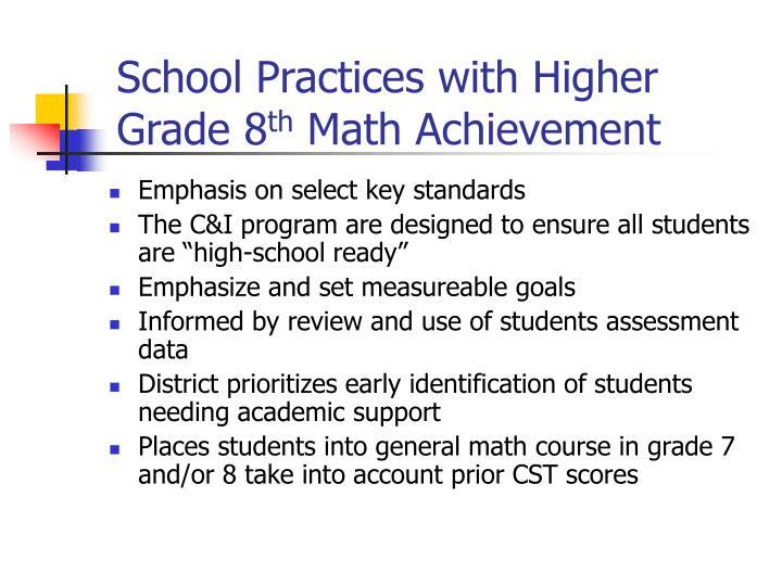 School Practices with Higher Grade 8