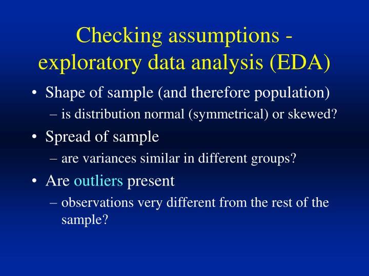 Checking assumptions - exploratory data analysis (EDA)