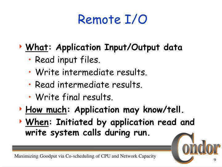 Remote I/O