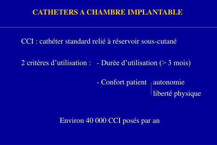 Ppt prevention des infections de catheters a chambre implantable powerpoint presentation id - Infection chambre implantable ...