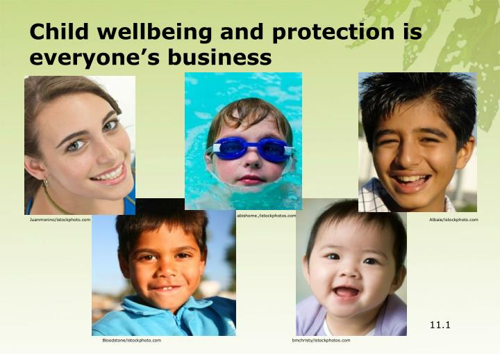Child wellbeing and protection is everyone's business