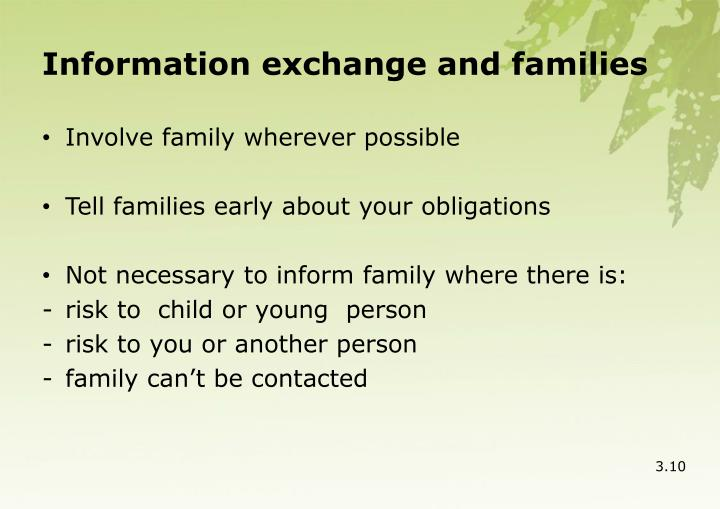 Information exchange and families