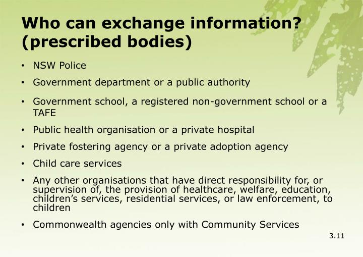 Who can exchange information?