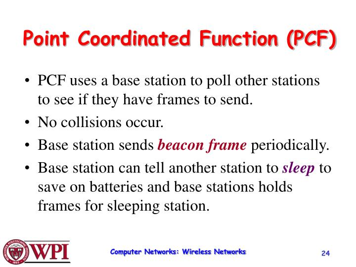 Point Coordinated Function (PCF)
