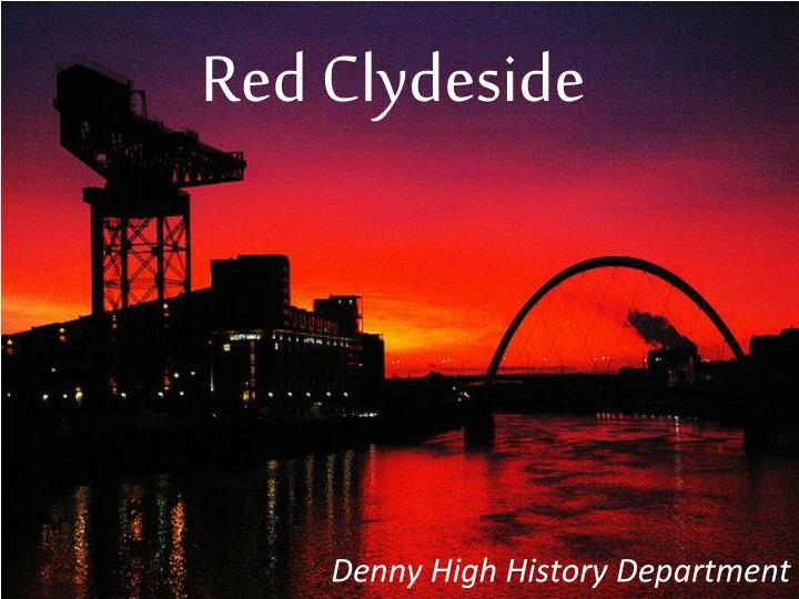 red clydeside Historical tradition and community mobilisation: narratives of red clydeside in memories of the anti-poll tax movement in scotland, 1988–1990.
