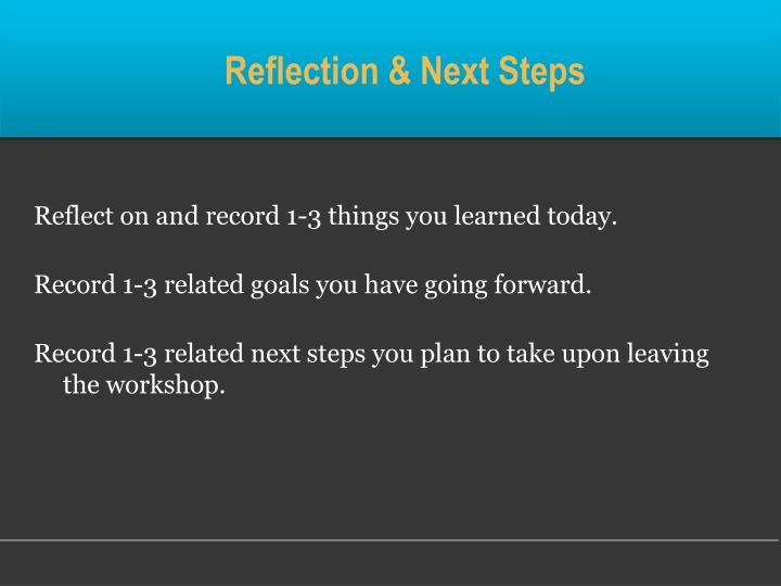 Reflection & Next Steps