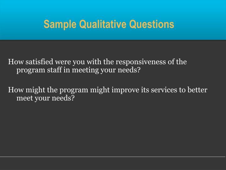 Sample Qualitative Questions