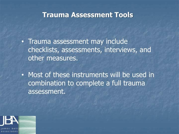Trauma Assessment Tools