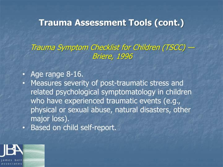 Trauma Assessment Tools (cont.)