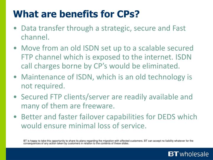 What are benefits for CPs?