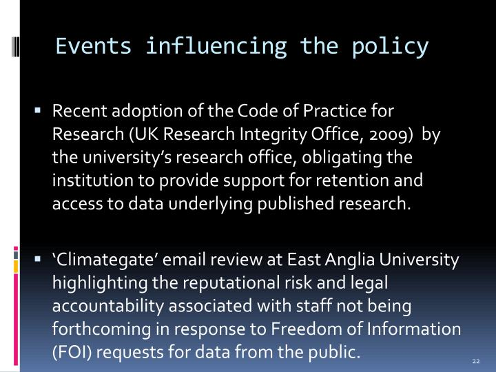 Events influencing the policy