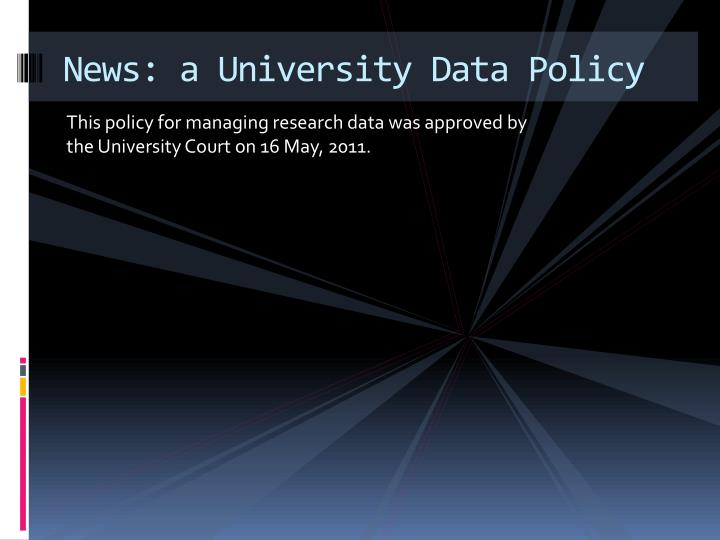 News: a University Data Policy