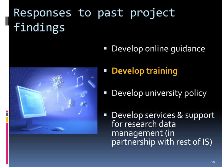 Responses to past project findings