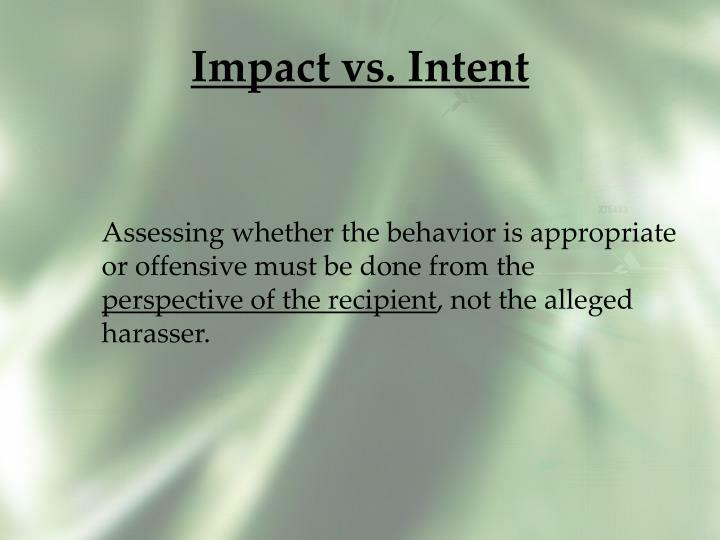 Impact vs. Intent