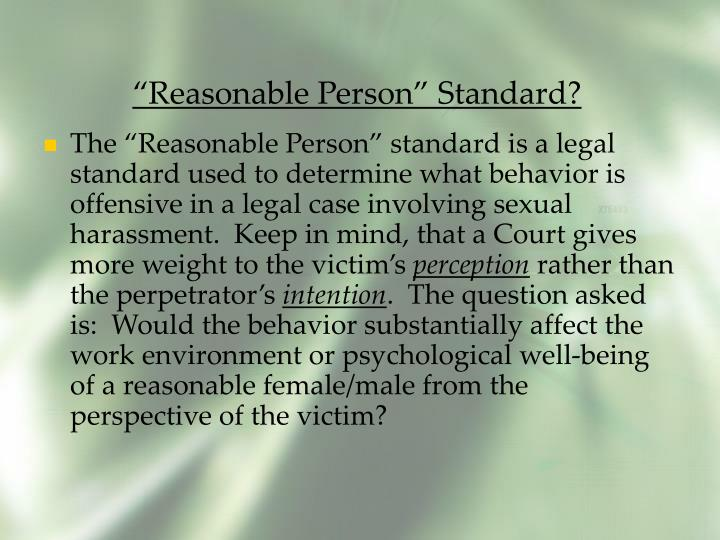 """Reasonable Person"" Standard?"