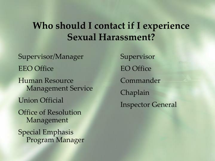 Who should I contact if I experience Sexual Harassment?