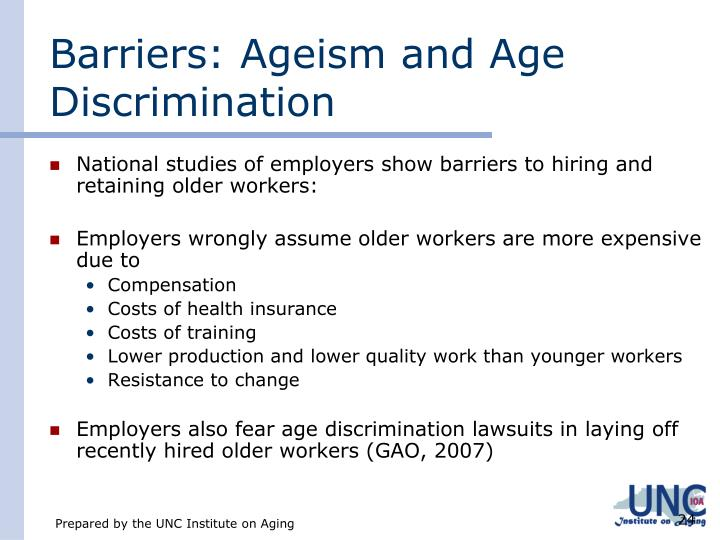 Barriers: Ageism and Age Discrimination