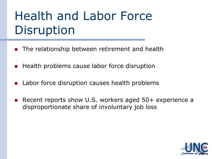 Health and Labor Force Disruption