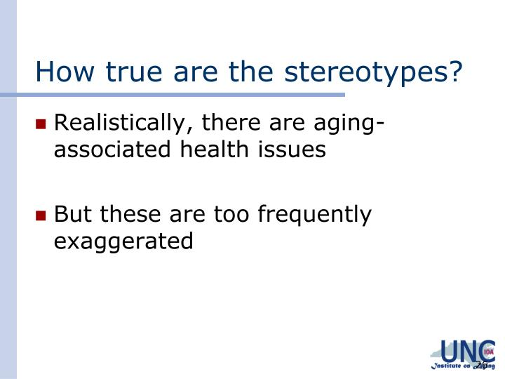 How true are the stereotypes?