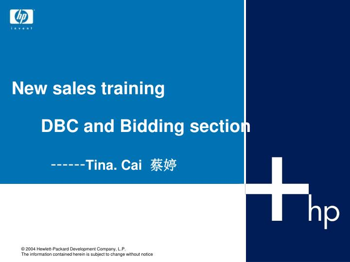 New sales training dbc and bidding section tina cai
