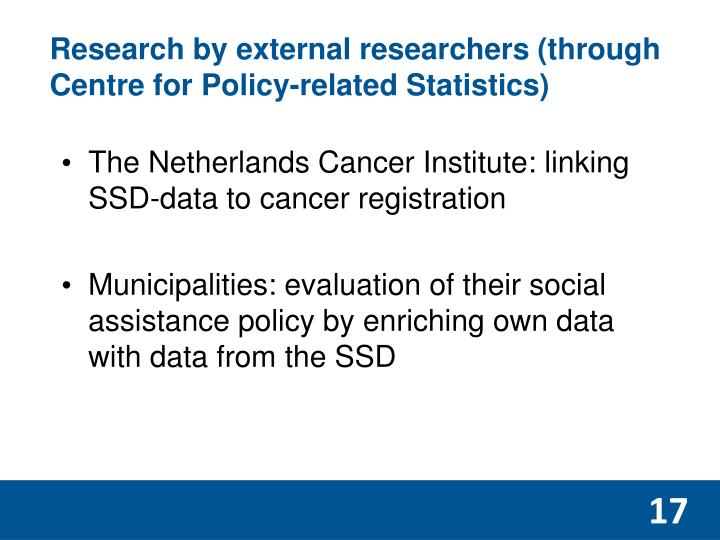 Research by external researchers (through Centre for Policy-related Statistics)
