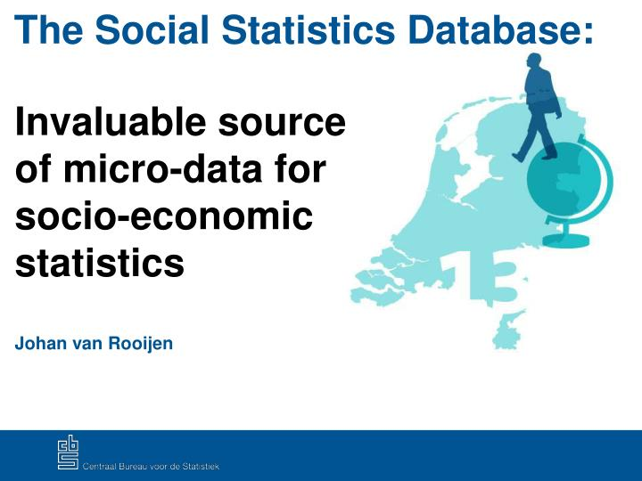 Invaluable source of micro-data for socio-economic statistics