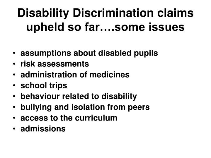 Disability Discrimination claims upheld so far….some issues
