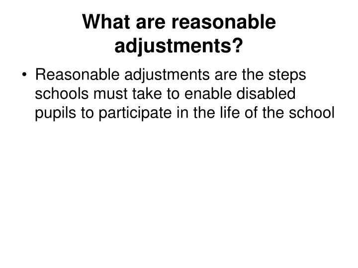 What are reasonable adjustments?