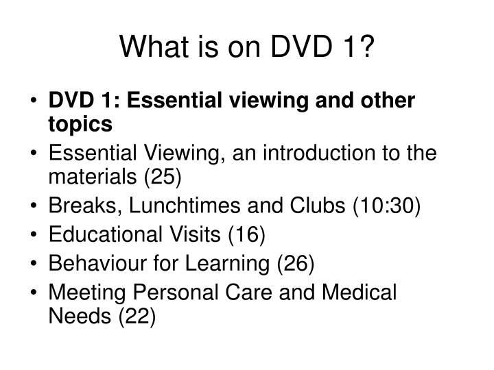 What is on DVD 1?