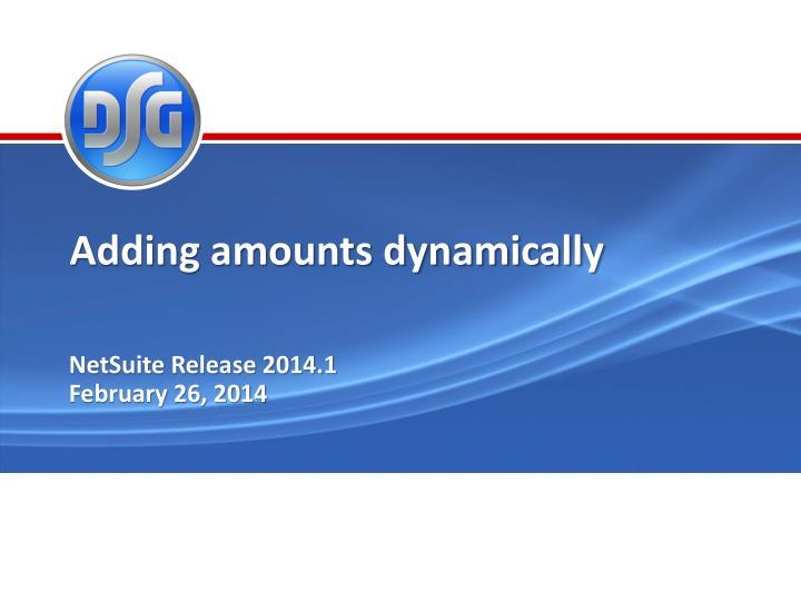 Adding amounts dynamically