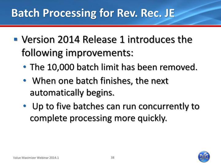 Batch Processing for Rev. Rec. JE