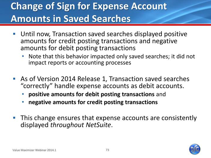 Change of Sign for Expense Account Amounts in Saved Searches