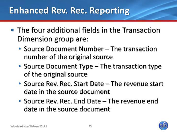 Enhanced Rev. Rec. Reporting