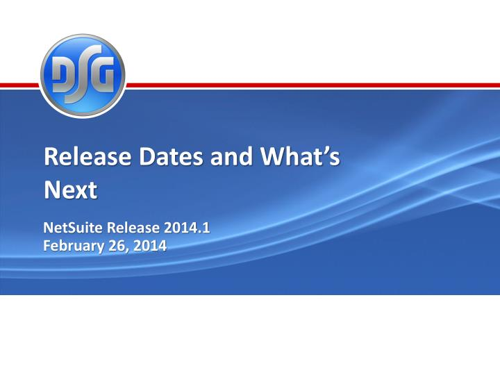 Release Dates and What's Next