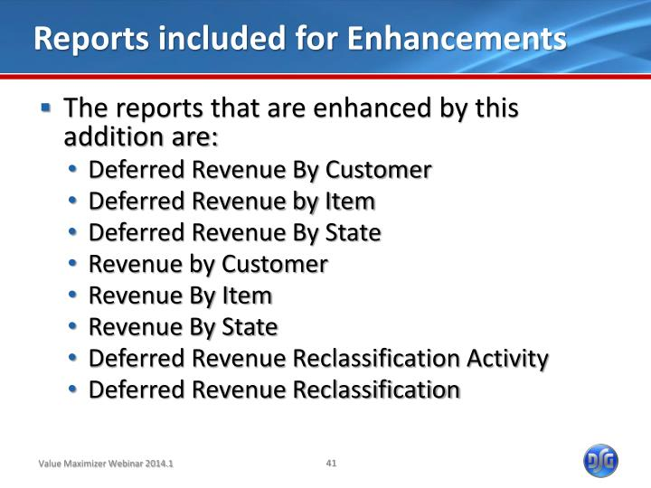 Reports included for Enhancements