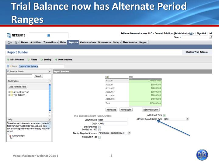 Trial Balance now has Alternate Period Ranges
