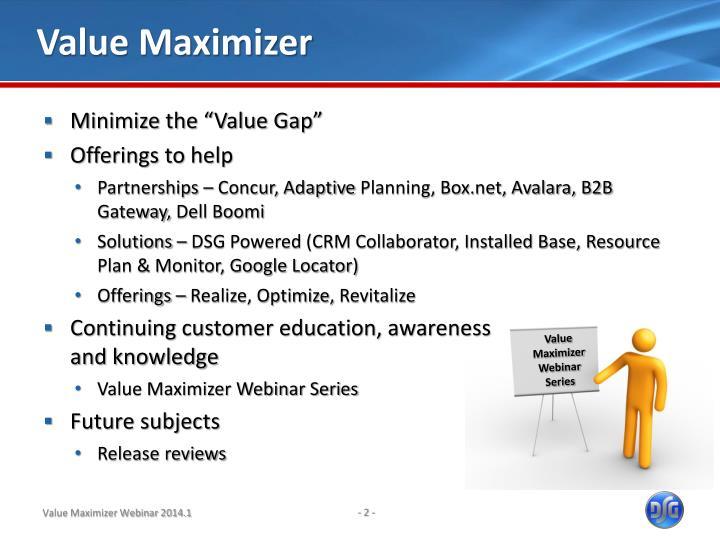 Value Maximizer