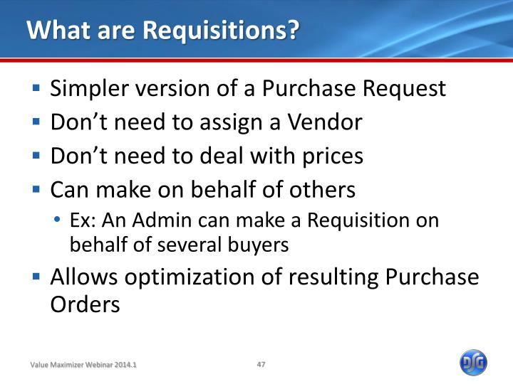 What are Requisitions?